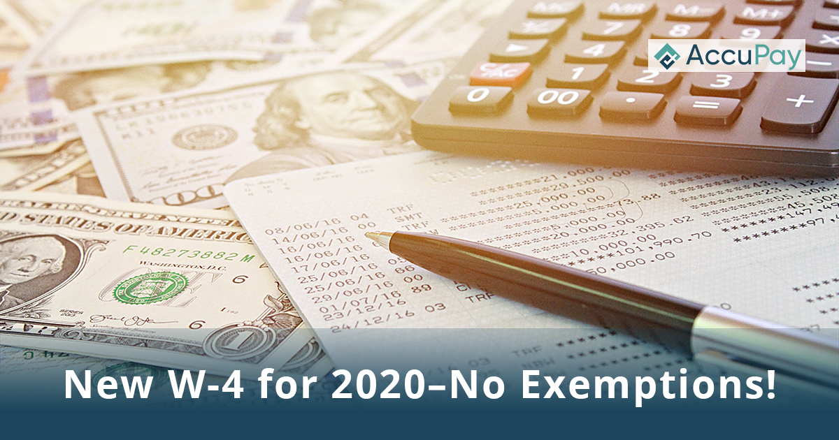 New W-4 for 2020–No Exemptions!