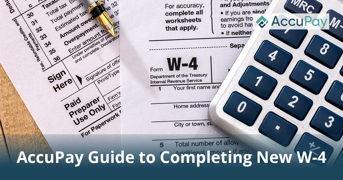 AccuPay Guide to Completing New W-4